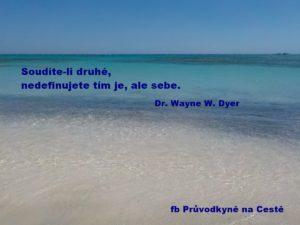 Soudíte-li druhé - Wayne Dyer
